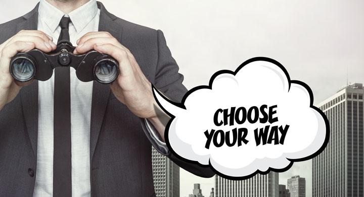 Sprechblase mit dem Text Choose your way